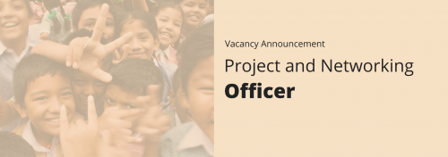 Project and Networking Officer - Vacancy Announcement